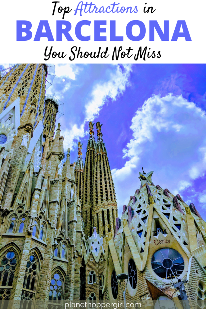 Top Attractions You Should Not Miss in Barcelona, Spain