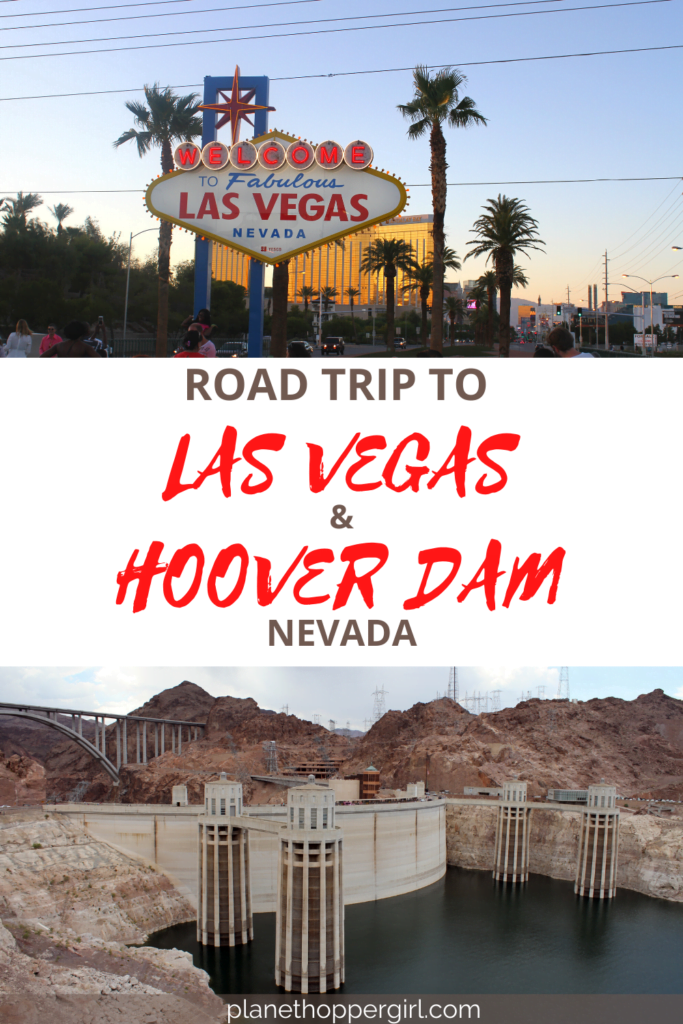 Road Trip to Las Vegas and Boulder City, Nevada, USA