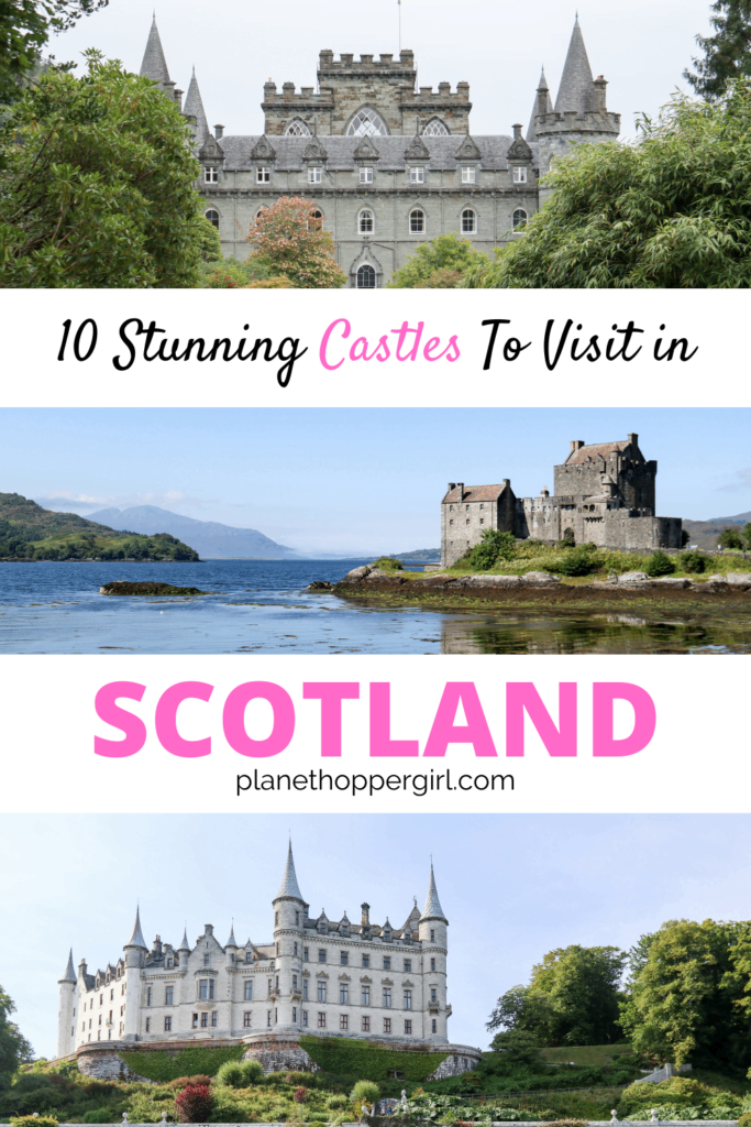 10 Stunning Castles to Visit in Scotland
