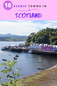 10 scenic towns to visit and explore in Scotland
