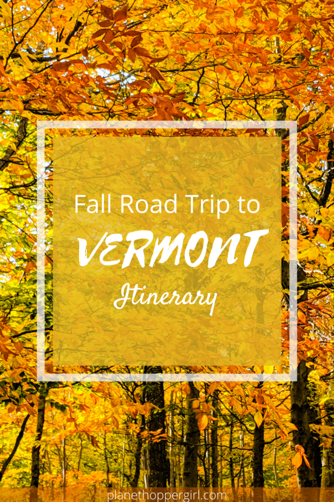 An Epic Fall Road Trip in Vermont