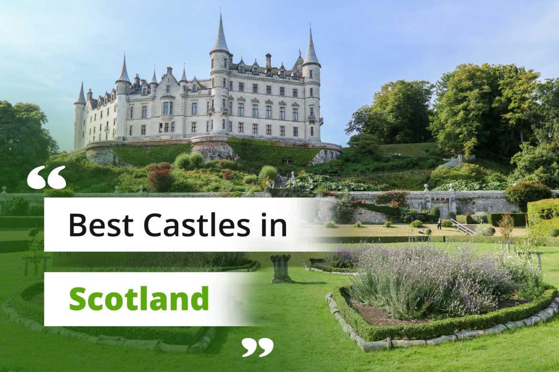 Best Castles to visit in Scotland