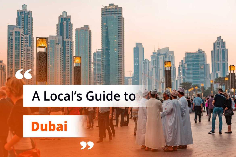 Is Dubai Wroth Visiting? A Local's Guide to Dubai