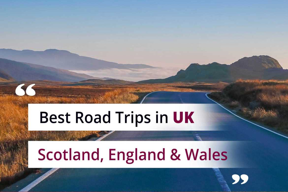Scenic Drives in UK- Best Road Trips